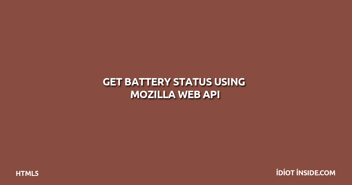 battery-status-using-mozilla-web-api
