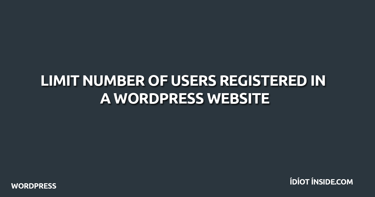 limit-number-of-users-wordpress