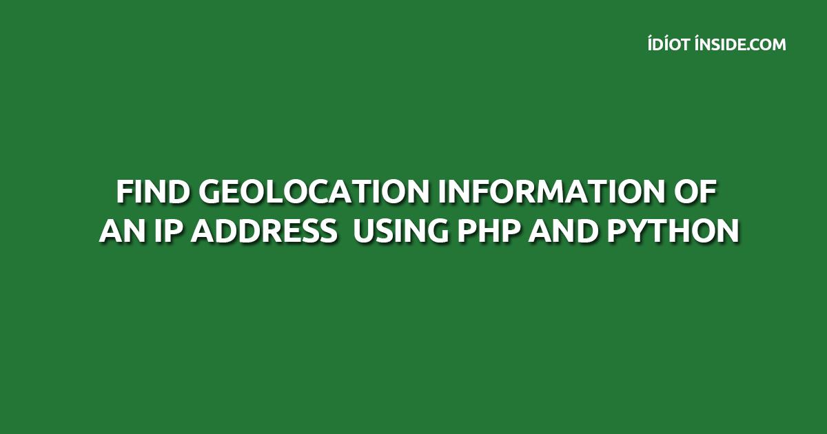GeoLocation of IP Address PHP Python