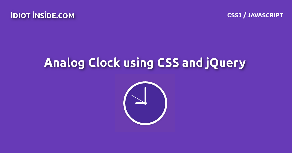 Create a Analog Clock using css & jquery